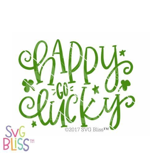 Happy Go Lucky | SVG EPS DXF PNG - SVG Bliss