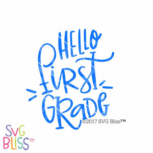 Hello First Grade | SVG EPS DXF PNG - SVG Bliss