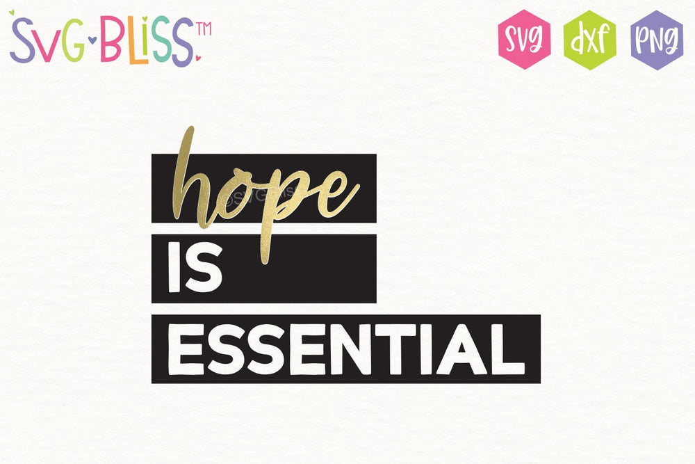 Hope is Essential SVG DXF Cut File