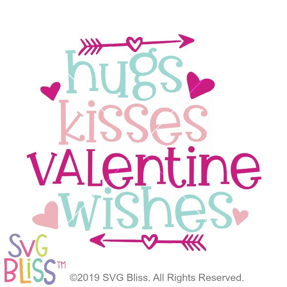 Hugs Kisses & Valentine Wishes SVG DXF - SVG Bliss