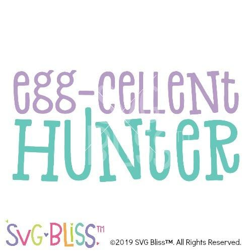 Egg-Cellent Hunter SVG DXF - SVG Bliss