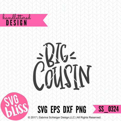 Big Cousin| SVG EPS DXF PNG - SVG Bliss
