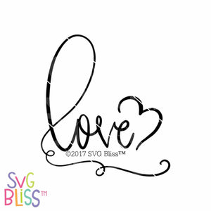 Love | SVG EPS DXF PNG - SVG Bliss
