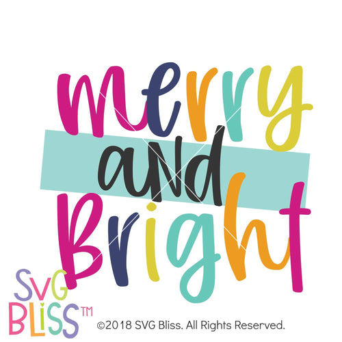 Merry and Bright SVG DXF- Commercial Use Included - SVG Bliss