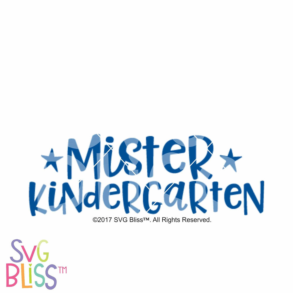 Mister Kindergarten - SVG Bliss