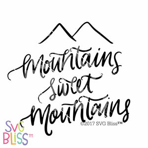 Mountains Sweet Mountains | SVG EPS DXF PNG - SVG Bliss