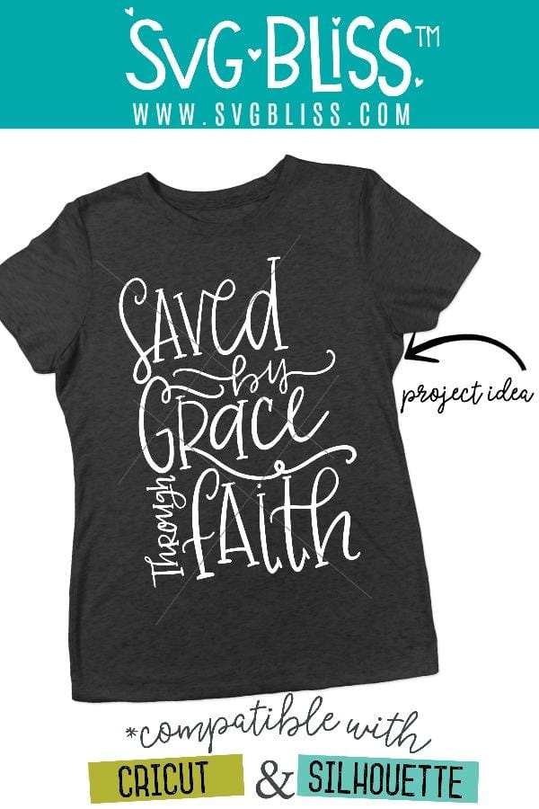 Saved By Grace Through Faith SVG DXF - SVG Bliss