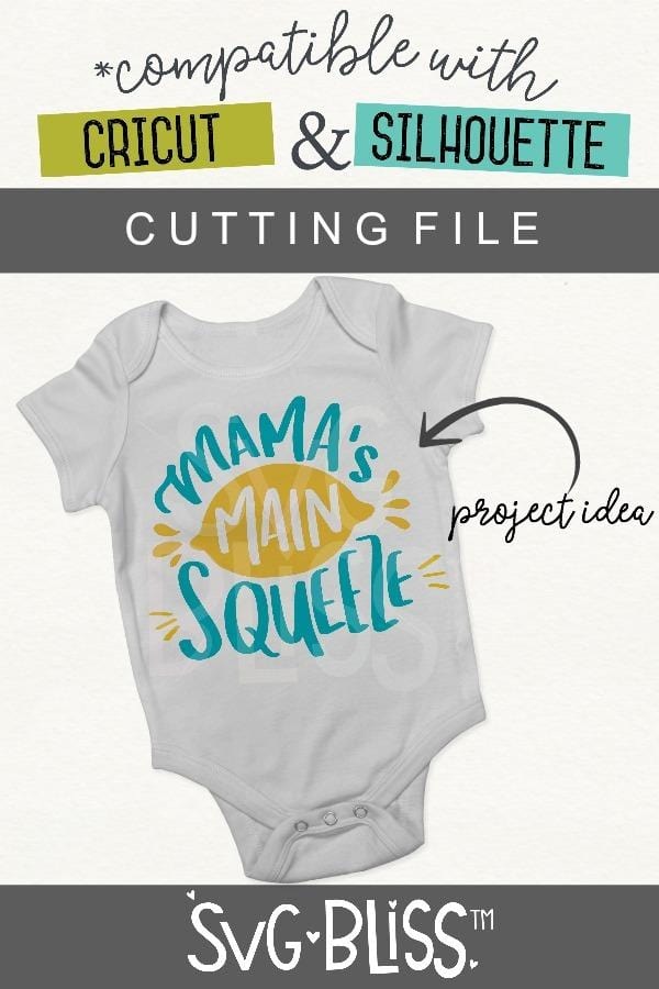 Mama's Main Squeeze SVG DXF - SVG Bliss