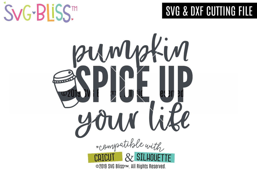 Pumpkin Spice PSL SVG DXF Cutting File for Cricut & Silhouette. Purchase and download from SVG Bliss.