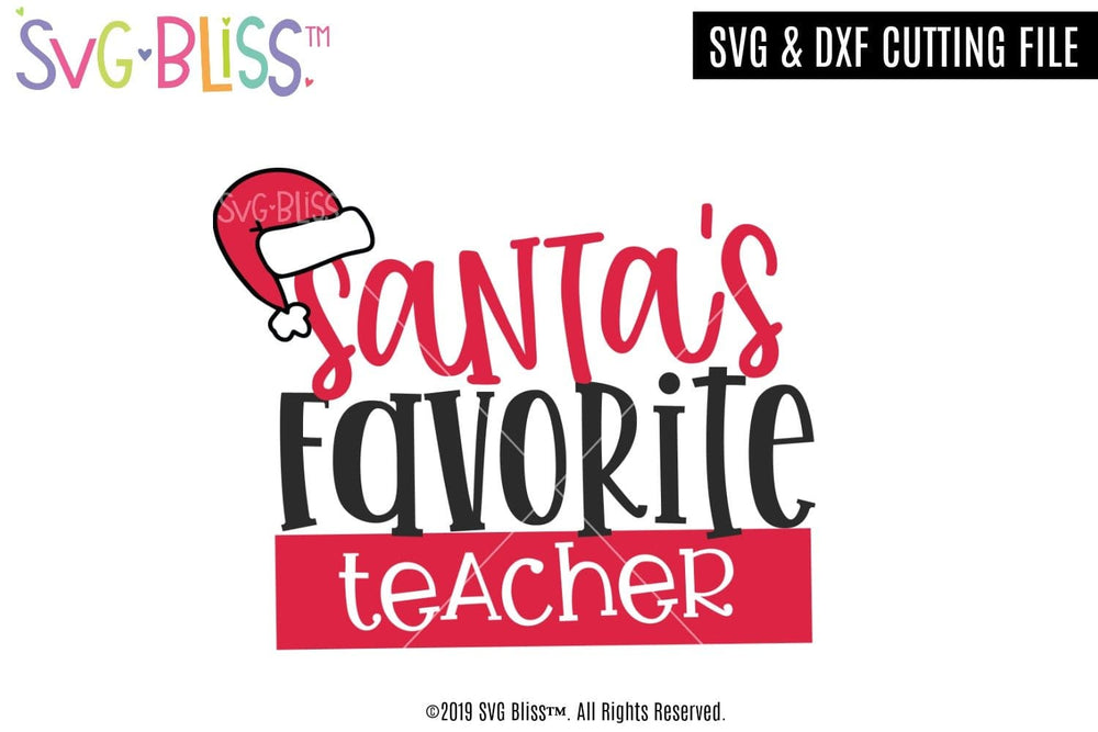 Santa's Favorite Teacher SVG DXF