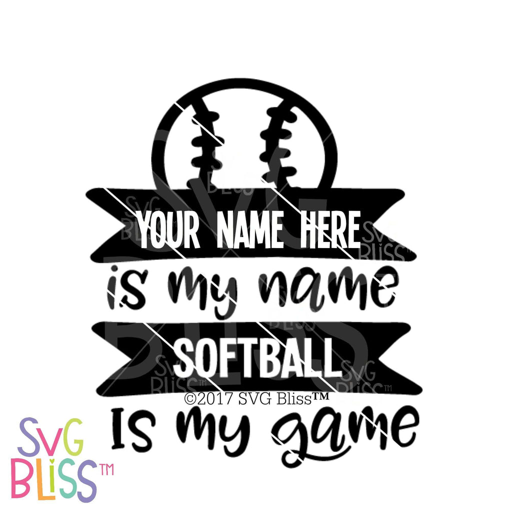 Purchase Softball is My Game | SVG EPS DXF PNG $2.99 ©SVG Bliss™