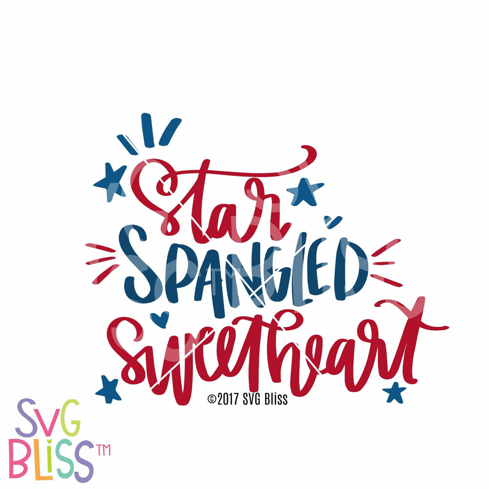 Star Spangled Sweetheart - SVG Bliss