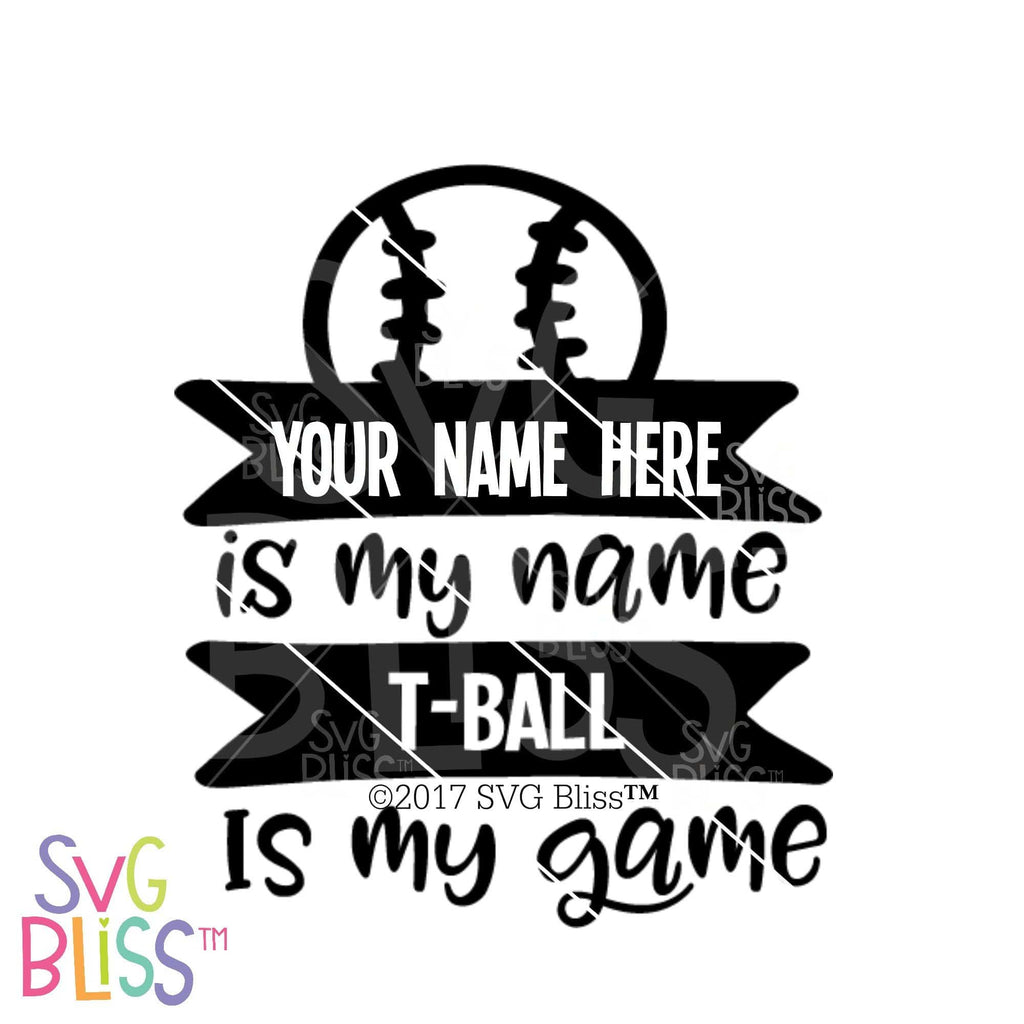 Purchase T-Ball is My Game | SVG EPS DXF PNG $2.99 ©SVG Bliss™