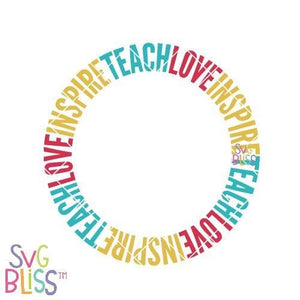 Teach Love Inspire Wreath SVG DXF PNG - SVG Bliss