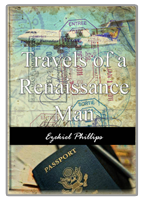 Travels of a Renaissance Man (Kindle Edition)