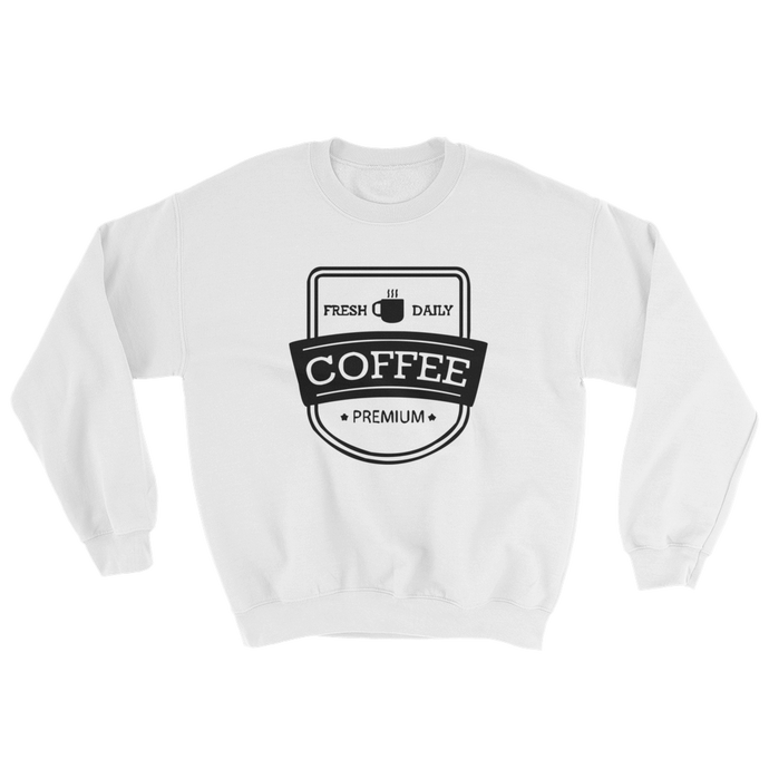 TYC Sweatshirts: Daily Coffee
