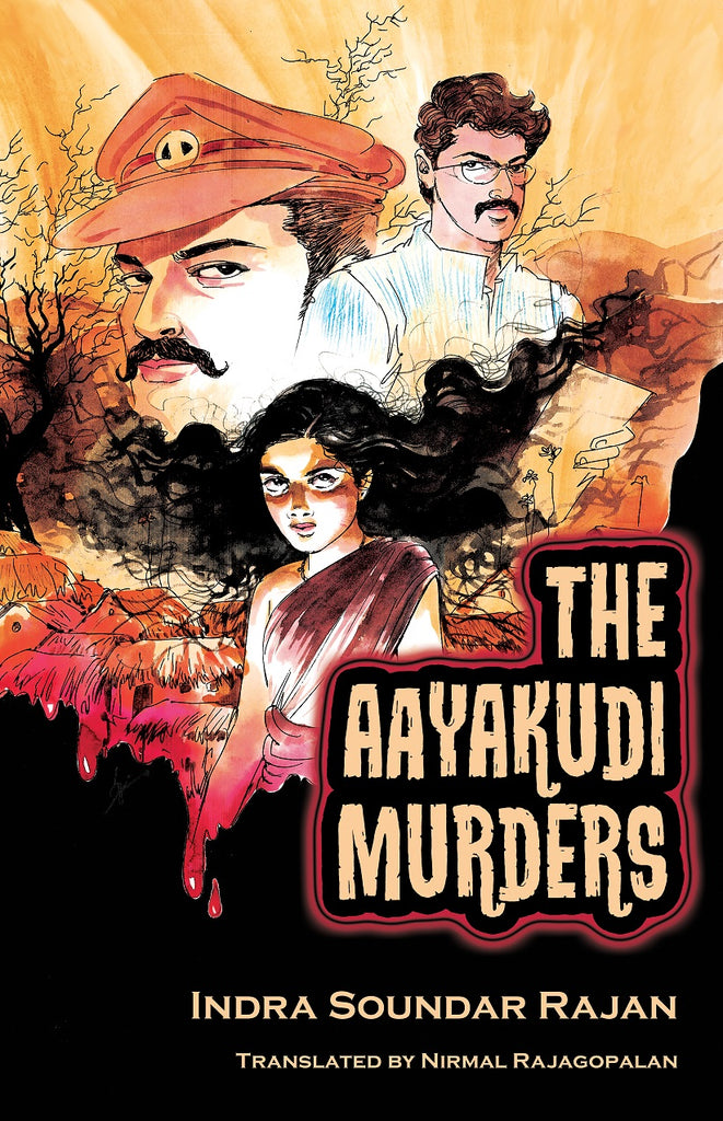 Available now: THE AAYAKUDI MURDERS by Indra Soundar Rajan