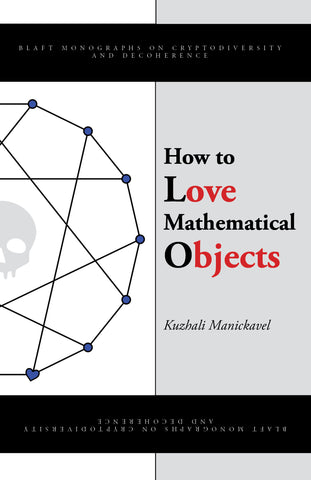 How to Love Mathematical Objects (eBook)