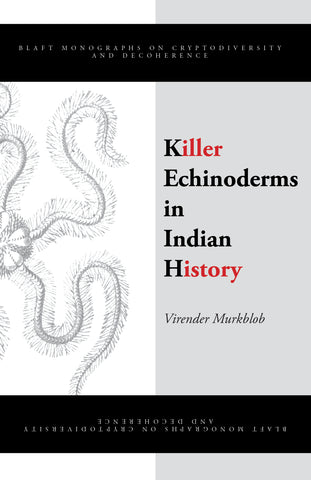 Killer Echinoderms in Indian History (eBook)