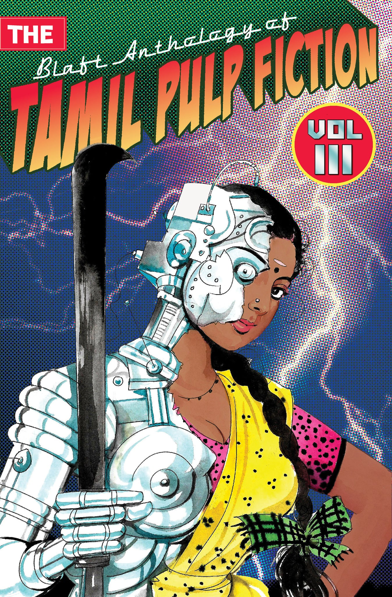 The Blaft Anthology of Tamil Pulp Fiction, Volume 3 (eBook)