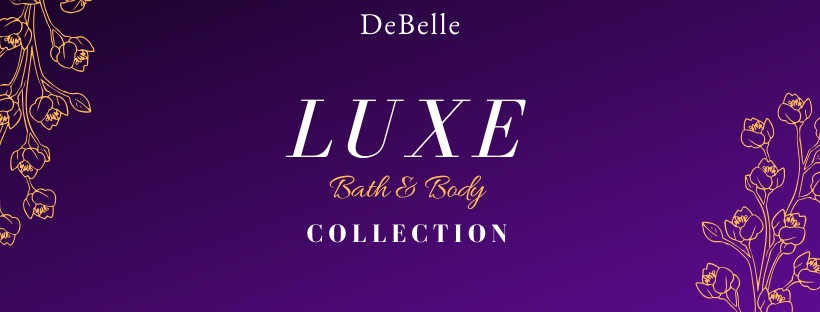 DEBELLE LUXE BATH & BODY COLLECTION