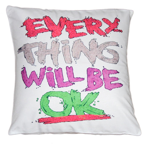 Everything Will Be Ok Cushion Cover - Stylofi