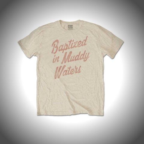 MUDDY WATERS MEN'S TEE: BAPTIZED