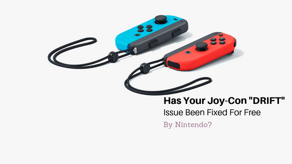 Has Your Joy-Con Drift Issue been Fixed for Free by Nintendo?