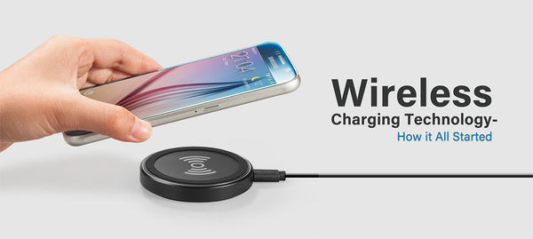 Wireless Charging Technology - How it All Started