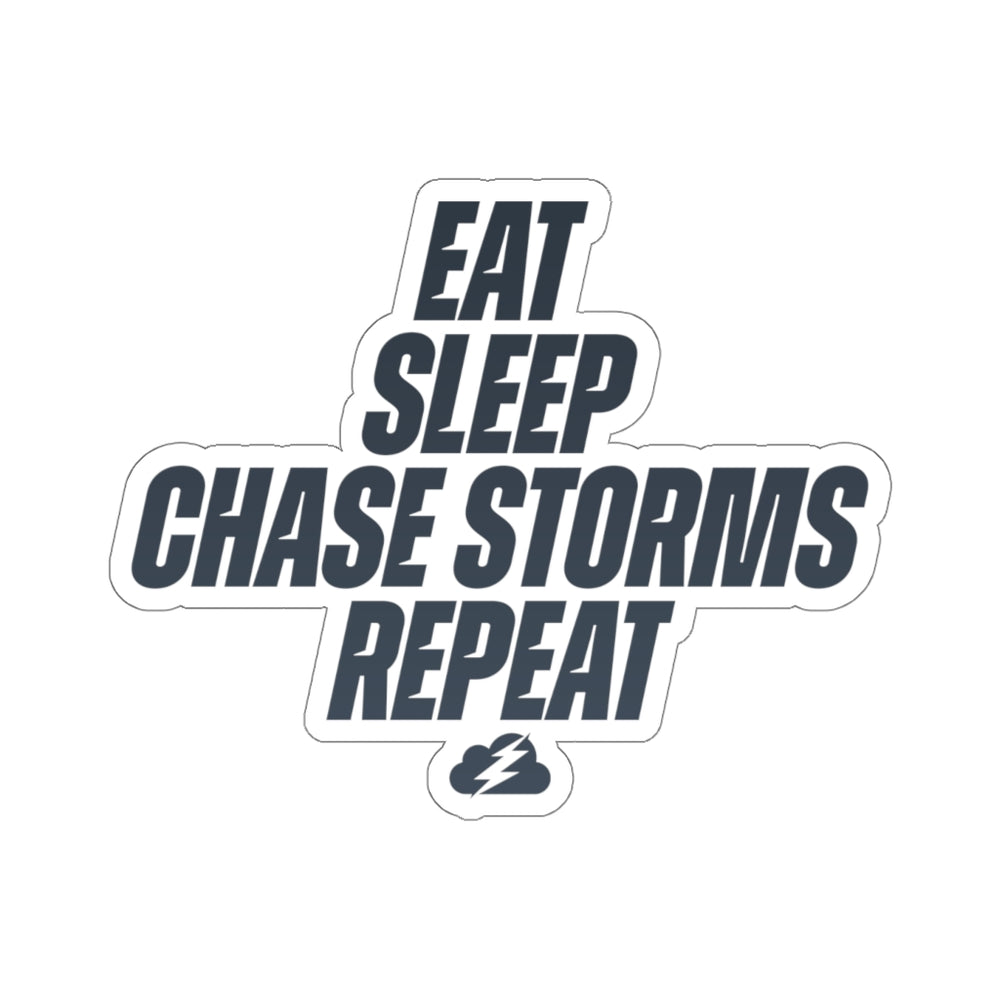 Eat, Sleep, Chase Storms, Repeat Sticker
