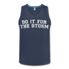 Do It For The Storm Men's Tank - charcoal gray