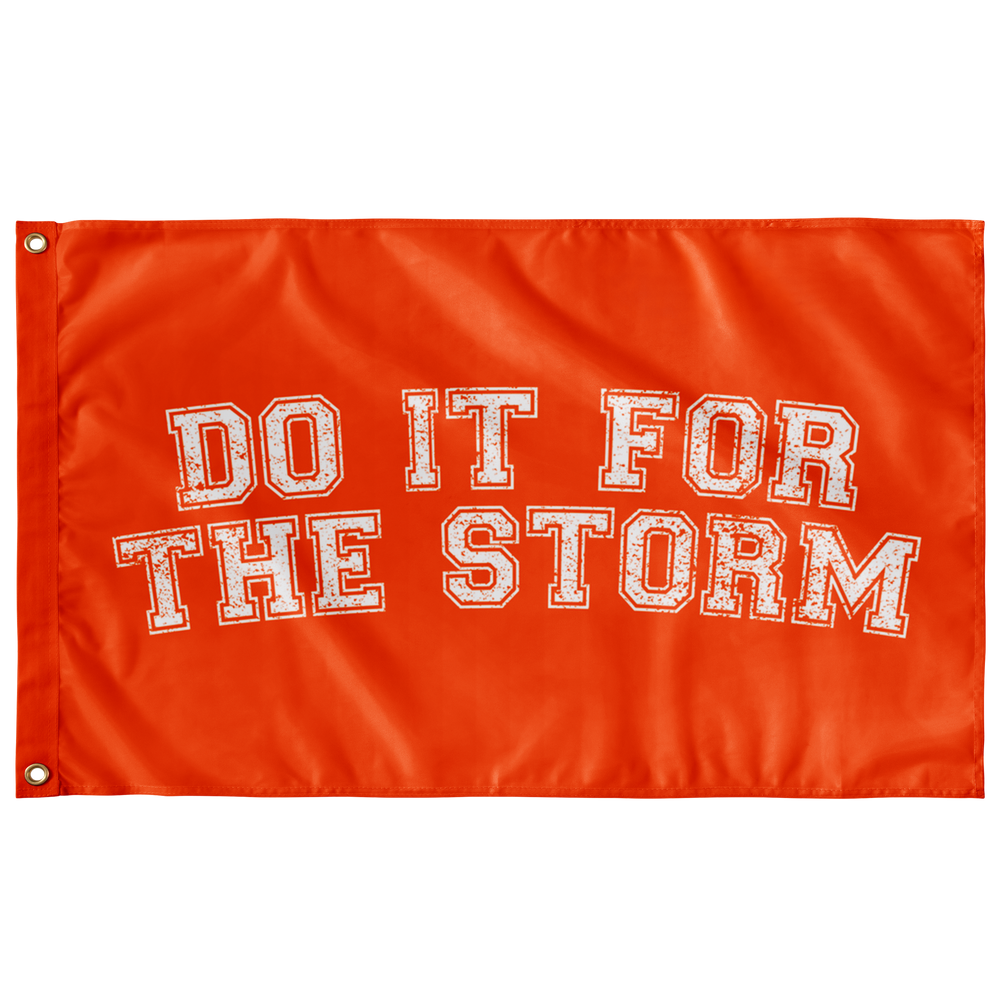 Do It For The Storm Flag