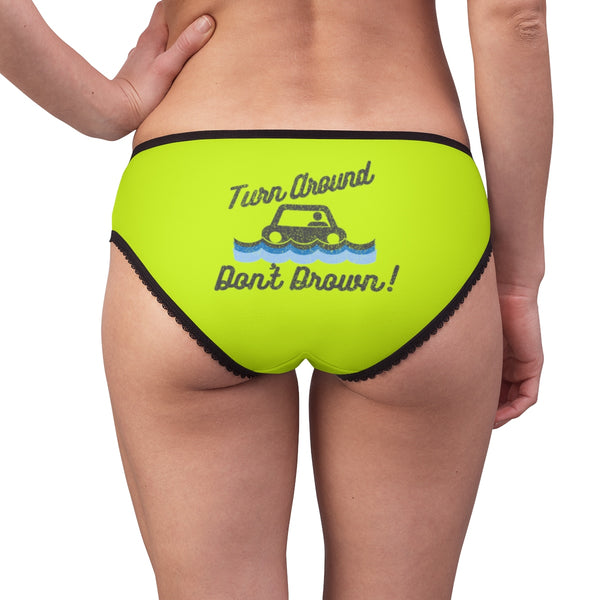 Turn Around Don't Drown Women's Briefs