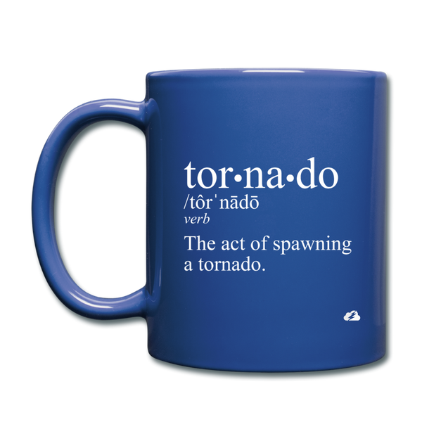Tornado is a Verb Mug - royal blue