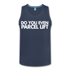 Do You Even Parcel Lift? Men's Tank - navy
