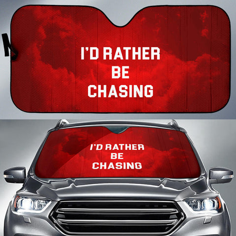 I'd Rather Be Chasing Sun Shield