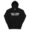 Don't Fold The Maps Unisex Hoodie