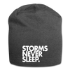 Storms Never Sleep. Jersey Beanie - charcoal gray