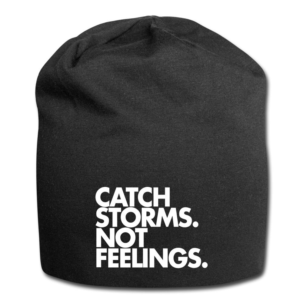 Catch Storms. Not Feelings. Jersey Beanie