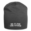 Do It For The Storm Jersey Beanie - charcoal gray