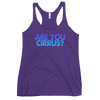 Are You Cirrus Women's Racerback Tank
