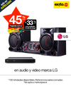 45% PAGANDO CON TE O 33% CON CMP EN AUDIO Y VIDEO MARCA LG. NO APLICA MKP