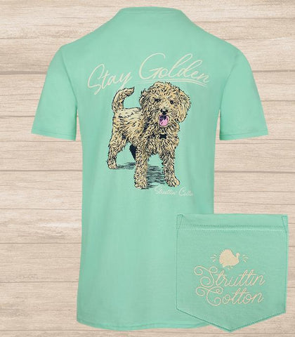 Struttin Cotton Ladies Stay Golden Tee