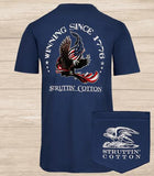Struttin Cotton Winning Since 1776 Tee