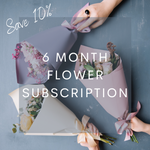 6 Month Flower Subscription
