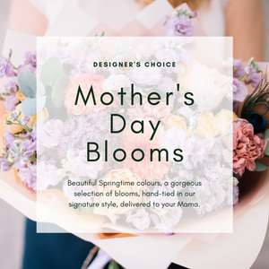 SOLD OUT- Mother's Day Blooms
