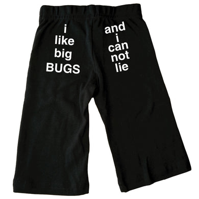Bugged Out i like big bugs and i can not lie cotton baby pants - black
