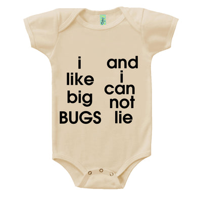 Bugged Out i like big bugs and i can not lie organic cotton short sleeve baby onesie