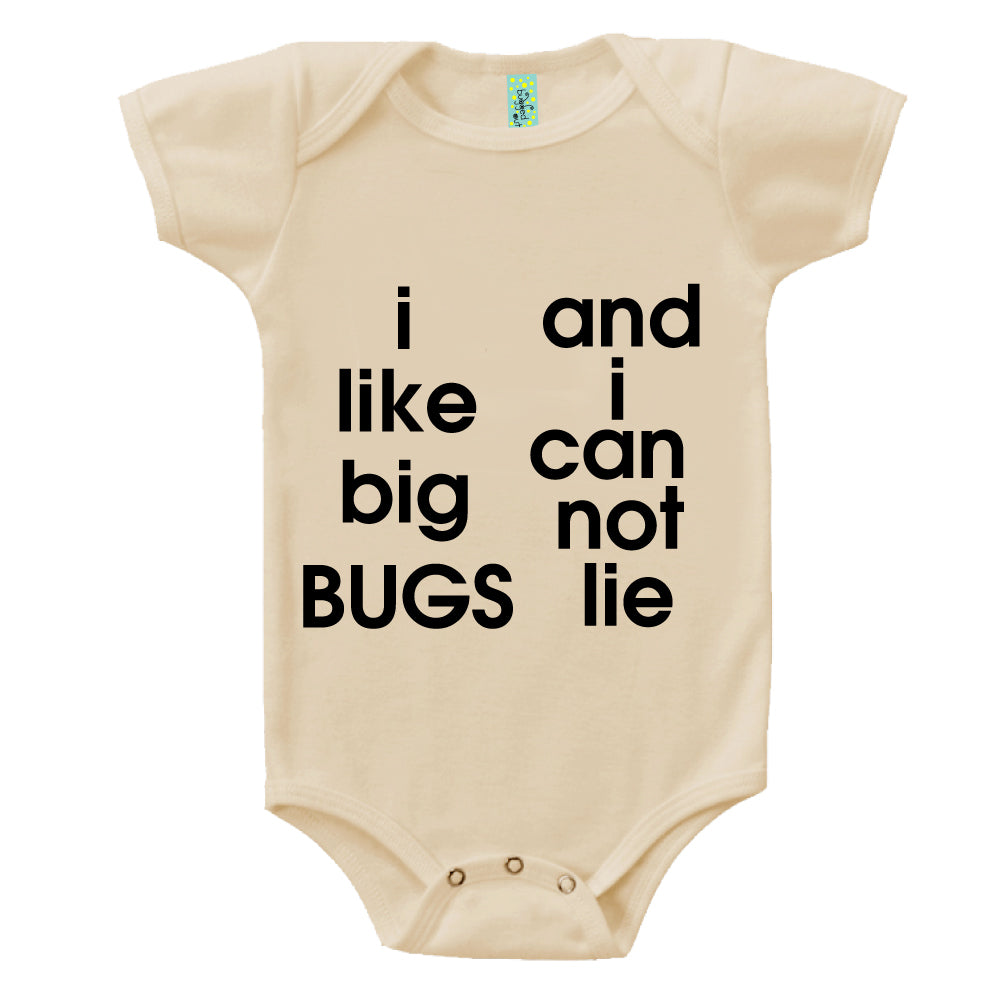 Bugged Out i like big bugs and i can not lie short sleeve baby onesie