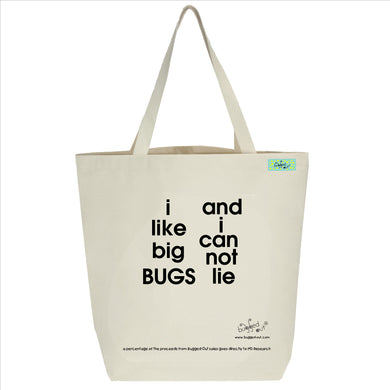 Bugged Out i like big bugs and i can not lie tote bag